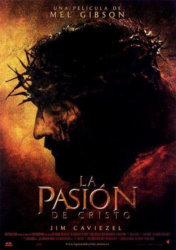 Película de Mel Gibson: La pasión de Cristo