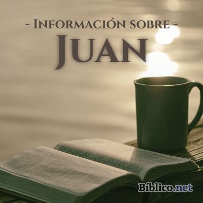 Información sobre el evangelio según Juan